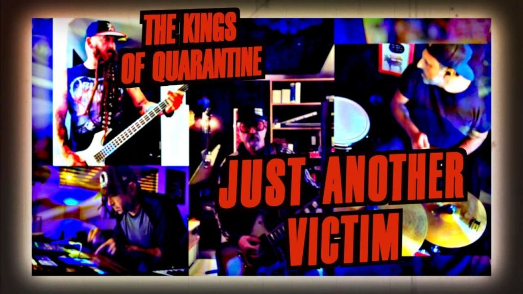 Chris Kael joins Kings of the Quarantine for Just Another Victim Cover